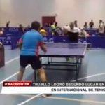 Trujillo logró segundo lugar en internacional de tenis de mesa