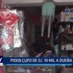 Alto Trujillo: Piden cupo de diez mil soles a dueña de tienda