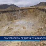Sarín: Construcción de presa en abandono