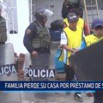 Familia pierde su casa por préstamo de 50 mil soles