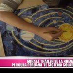 """""""El Sistema Solar"""", tráiler de la nueva película peruana"""