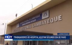 Lambayeque: Trabajadores de hospital acatan segundo día de paro