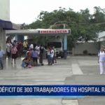 Déficit de 300 trabajadores en Hospital Regional Docente de Trujillo