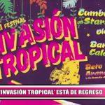 """La """"Invasión Tropical"""" está de regreso"""