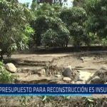 Gerencia de Agricultura: Presupuesto para reconstrucción es insuficiente