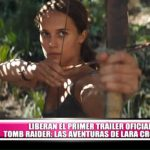 """Liberan el primer tráiler oficial de """"Tomb Raider: Las aventuras de Lara Croft"""""""