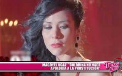 """Magdyel Ugaz: """"Colorina no hace apología a la prostitución"""""""