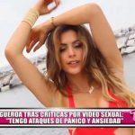"""Milett Figueroa tras críticas por video sexual: """"Tengo ataques de pánico y ansiedad"""""""