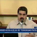 """Venezuela: Maduro acusa a EE.UU. de """"terrorismo psicológico"""""""