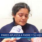 Florencia de Mora: Pared se desploma y aplasta a padre e hijo