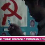 Películas peruanas que retratan el terrorismo en el Perú