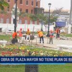Obra de Plaza Mayor de Trujillo no tiene plan de riesgos