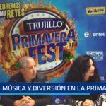 Primavera Fest: Música y diversión en Trujillo