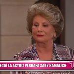 Falleció la actriz peruana Saby Kamalich
