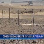 """Consejo Regional persiste en """"regalar"""" tierras a Virú Mar"""