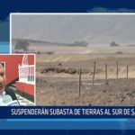 Suspenderán subasta de tierras al sur de Salaverry