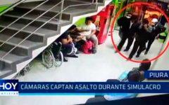 Piura: Cámaras captan asalto durante simulacro