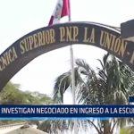 Piura: Investigan negociado en ingreso a la Escuela PNP