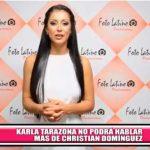 Karla Tarazona no podrá hablar más de Christian Domínguez
