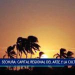Sechura: Capital regional del arte y la cultura