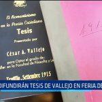 Difundirán Tesis del poeta César Vallejo en Feria del Libro