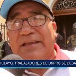 Chiclayo: Trabajadores de UNPRG se desangran