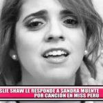 Leslie Shaw le responde a Sandra Muente por canción en Miss Perú