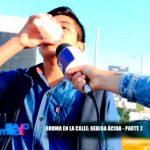 Broma en la calle: Bebida ácida parte 2