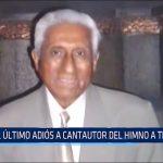 El último adiós a cantautor del Himno a Trujillo