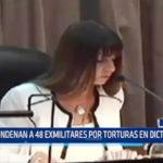 Argentina: Condenan a 48 exmilitares por torturas en dictadura