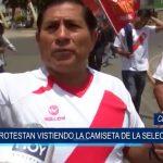 Chimbote: Protestan vistiendo la camiseta de la selección