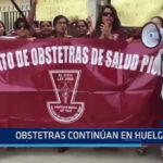 Piura: Obstetras continúan en huelga indefinida