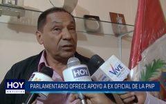 Parlamentario ofrece apoyo a ex oficial de la PNP