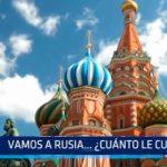 Trujillo: ¿Cuánto cuesta ir a Rusia?