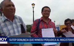 Trujillo: Sutep denuncia que Minedu perjudica al Magisterio
