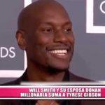 Will Smith y su esposa donan millonaria suma a Tyrese Gibson