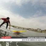 Circuito Nor Peruano este fin de semana en Huanchaco