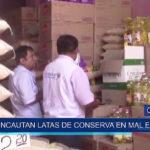 Chiclayo: Incautan latas de conservas en mal estado