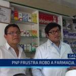 Casa Grande: PNP frustra robo a farmacia