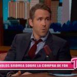 Internacional: Ryan Reynolds bromea sobre la compra de Fox