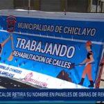 Chiclayo: Alcalde retira su nombre en paneles de obras de rehabilitación