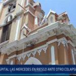 Chiclayo: Hospital Las Mercedes en riesgo ante otro colapso de capilla