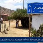 Chiclayo: Jueces y fiscales no permitirán la depredación de ChaparrÍ