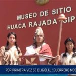 """Chiclayo: Por primera vez se eligió al """"guerrero mochica"""""""