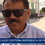 Piura: Alcalde cuestiona indiferencia del presidente