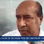 Piura: Alcalde pide reconstruir carreteras