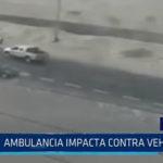 Chimbote: Ambulancia impacta contra vehiculo