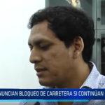 Trujillo: Anuncian bloqueo de carreteras si continuán carencias