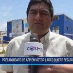 Trujillo: Precandidato de APP en Víctor Larco quiere seguridad social