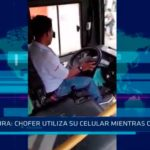 Piura: Chofer utiliza su celular mientras conduce